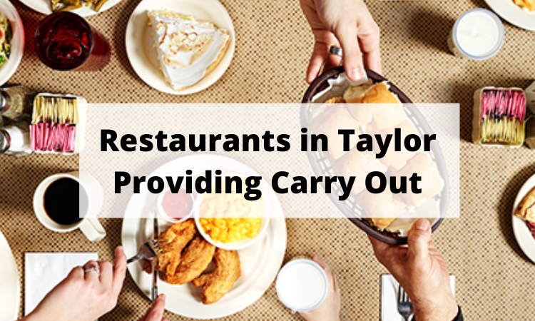 Restaurants in Taylor offering carry out.png